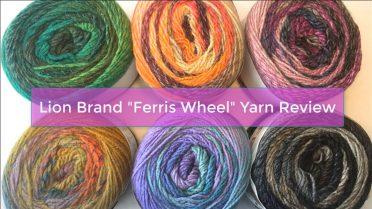 Ferris Wheel Yarn Review