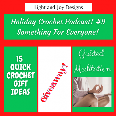 Holiday Crochet Podcast #9