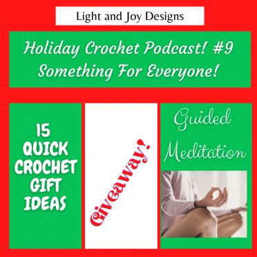Holiday Crochet Podcast #9
