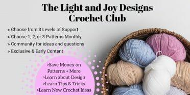Crochet Club Light and Joy Designs